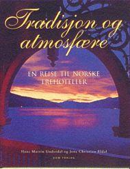 Tradisjon og atmosfære