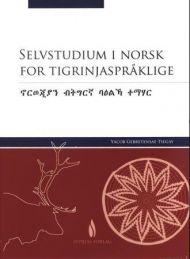 Selvstudium i norsk for tigrinjaspråklige