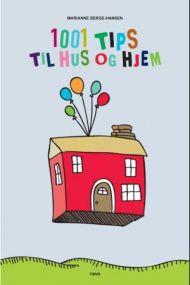 1001 tips til hus og hjem