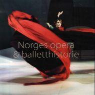 Norges opera & balletthistorie