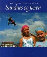 Vakre Sandnes og Jæren = Beautiful Sandnes and Jæren = Schönes Sandnes und Jæren