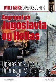 Angrepet på Jugoslavia og Hellas