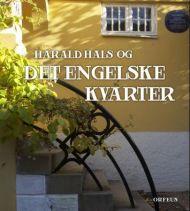 Harald Hals og Det engelske kvarter