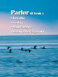 Parlør til bruk i Kroatia, Serbia, Montenegro, Bosnia-Hercegovina