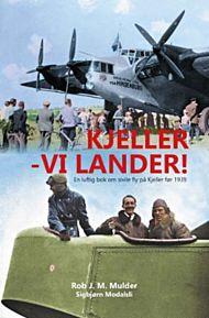 Kjeller - vi lander!