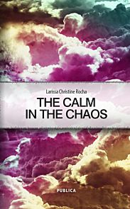 The calm in the chaos