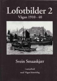 Lofotbilder 2. Vågan 1910-1940
