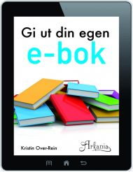 Gi ut din egen e-bok