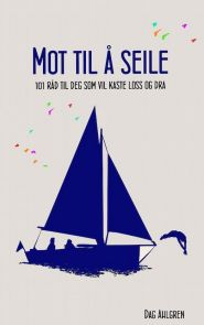 Mot til å seile