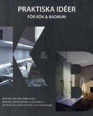 Praktiske ideer for kjøkken og bad = Praktiska idéer för kök & badrum = Praktiske ideer til køkkener