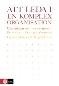 Att leda i komplex organisation