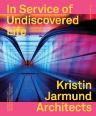 In service of undiscovered life