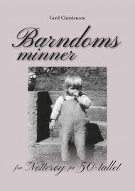Barndomsminner fra Nøtterøy på 50-tallet