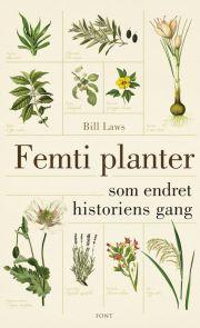 Femti planter som endret historiens gang