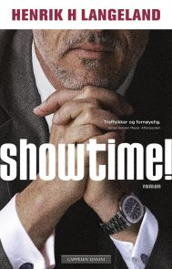 Showtime! Av Henrik Langeland
