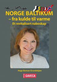 Norge Baltikum - fra kulde til varme
