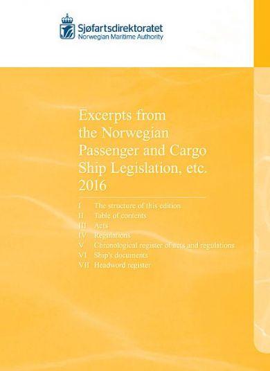 Excerpts from the Norwegian passenger and cargo ship legislation etc. 2016