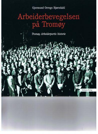 Arbeiderbevegelsen på Tromøy