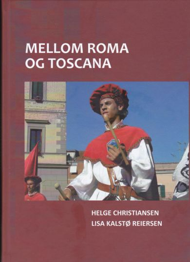 Mellom Roma og Toscana