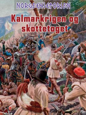Kalmarkrigen og skottetoget