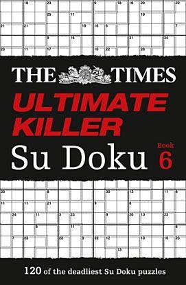 The Times Ultimate Killer Su Doku Book 6