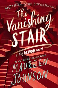 The Vanishing Stair. Truly Devious 2