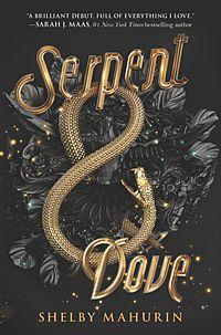 Serpent & Dove. Serpent & Dove 1