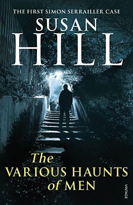 The Various Haunts Of Men. Simon Serrailler Book 1