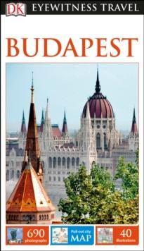 Budapest, DK Eyewitness Travel Guide
