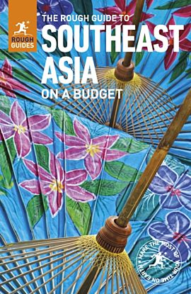 The Rough Guide to Southeast Asia On A Budget (Travel Guide)