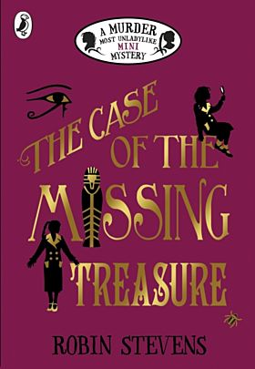 The Case of the Missing Treasure: A Murder Most Un