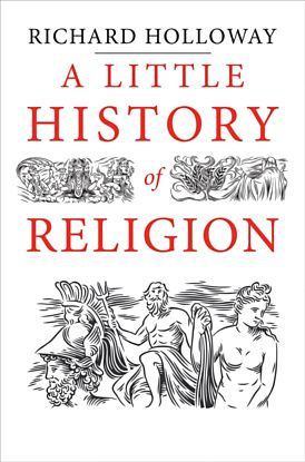 Religion, A Little History of