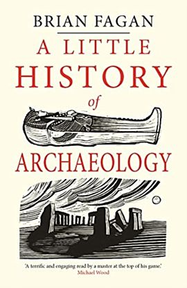 Little History of Archaeology, A