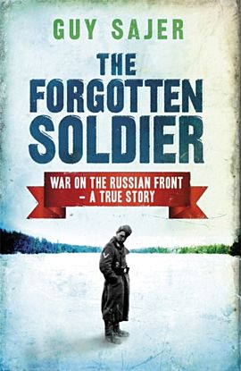 The Forgotten Soldier. War on the Russian Front