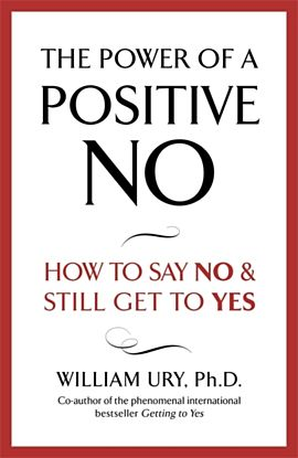 The Power of A Positive No