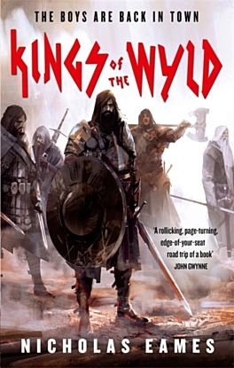 Kings of the Wyld. The Band Book 1