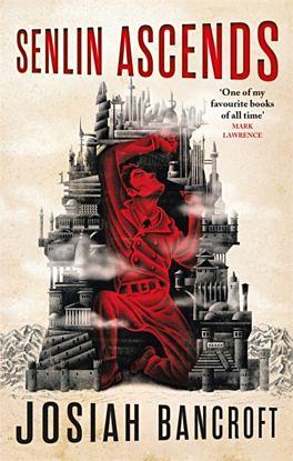 Senlin Ascends. Books of Babel 1