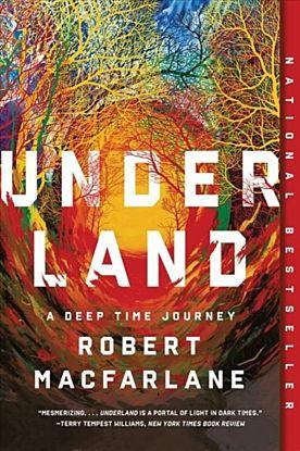 Underland - A Deep Time Journey