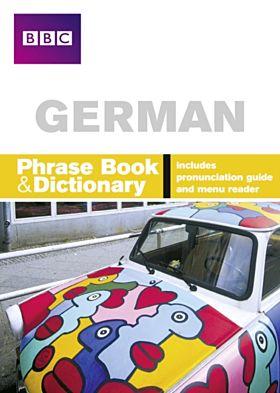 BBC GERMAN PHRASEBOOK & DICTIONARY