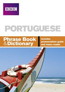 BBC PORTUGUESE PHRASE BOOK & DICTIONARY