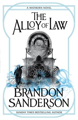 Alloy of Law, The