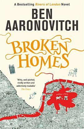 Broken Homes. The Fourth Rivers of London novel