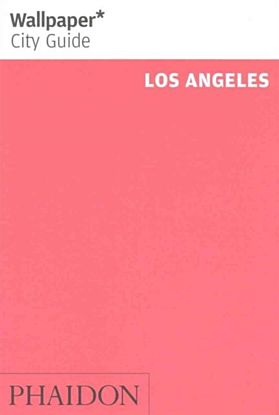 Wallpaper* City Guide Los Angeles 2016