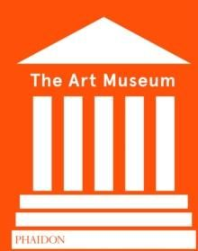 Art Museum, The (Revised Edition)