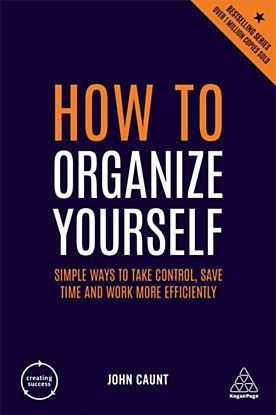 How to Organize Yourself