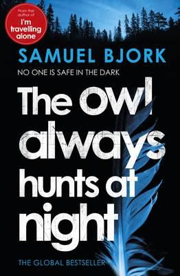 The owl always hunts at night