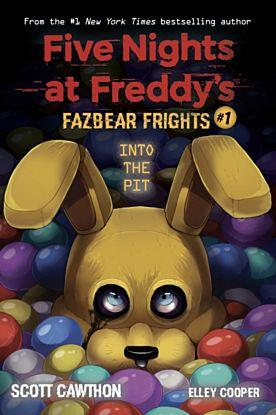 Into the Pit. Fazbear Frights #1