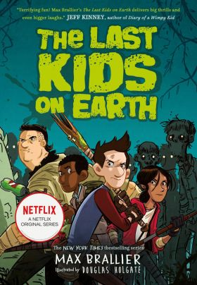 Last Kids on Earth, The