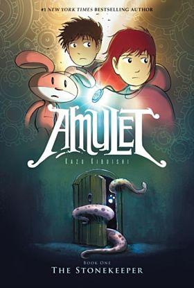 Stonekeeper, The. Amulet Bk. 1
