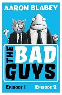 Bad Guys, The. Episodes 1 and 2